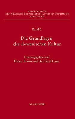 Die Grundlagen der slowenischen Kultur von Bernik,  France, Lauer,  Reinhard