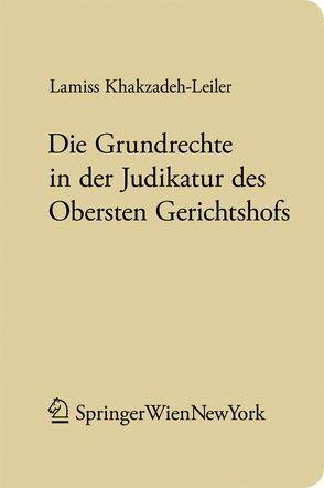 Die Grundrechte in der Judikatur des Obersten Gerichtshofs von Khakzadeh-Leiler,  Lamiss