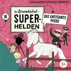Die Grundschul-Superhelden / Das entführte Pferd von Moskanne,  Dieter