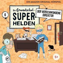 Die Grundschul-Superhelden / Der verschwundene Direktor von Lamp,  Florian, Sumfleth,  Marco