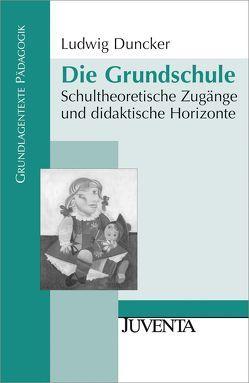 Die Grundschule von Duncker,  Ludwig