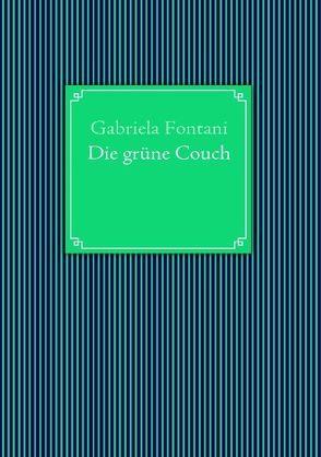 Die grüne Couch von Fontani,  Gabriela