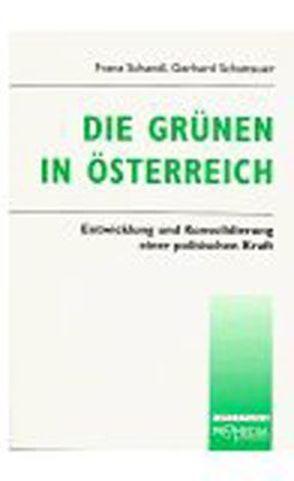 Die Grünen in Österreich von Schandl,  Franz, Schattauer,  Gerhard