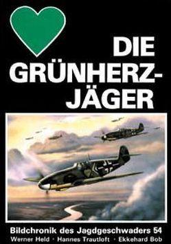 Die Grünherzjäger von Bob,  Ekkehard, Held,  Werner, Trautloft,  Hannes