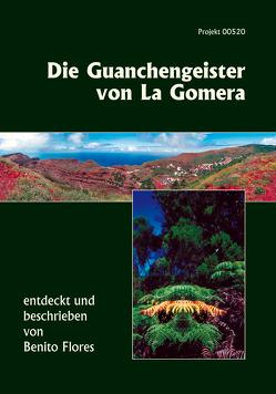 Die Guanchengeister von La Gomera von Spahn,  Tomas