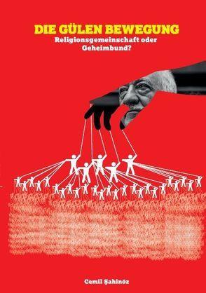 Die Gülen Bewegung von Sahinöz,  Cemil