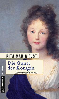 Die Gunst der Königin von Fust,  Rita Maria