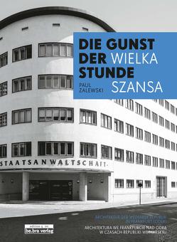 Die Gunst der Stunde / Wielka szansa von Zalewski,  Paul
