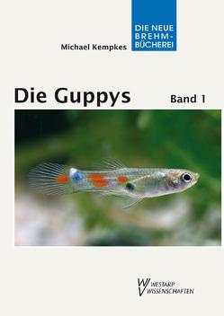Die Guppys von Kempkes,  Michael