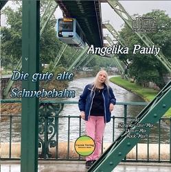 Die gute alte Schwebebahn Single – CD von Pauly,  Angelika