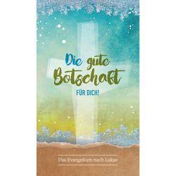 Die gute Botschaft FÜR DICH von CSV-Verlag