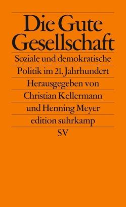 Die Gute Gesellschaft von Kellermann,  Christian, Meyer,  Henning