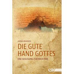 Die gute Hand Gottes von Remmers,  Arend