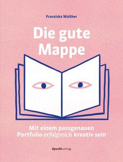 Die gute Mappe von Walther,  Franziska
