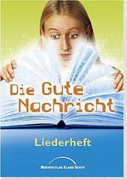 Die gute Nachricht (Arbeitsheft) * von Eicker,  Ruthild