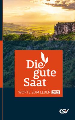 Die gute Saat 2017 – Buchkalender Young von Christliche Schriftenverbreitung,  e.V.