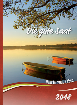 Die gute Saat 2018 von Schriftenverbreitung,  Christliche