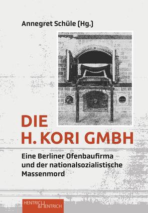 Die H. Kori GmbH von Schüle,  Annegret