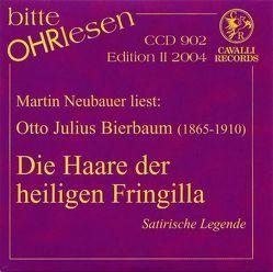 Die Haare der heiligen Fringilla von Bierbaum,  Otto J, Neubauer,  Martin