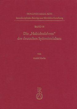 """Die """"Habichtslehren"""" des deutschen Spätmittelalters von Maslo, André"""