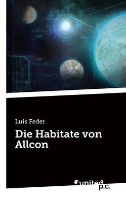 Die Habitate von Allcon von Feder,  Luis