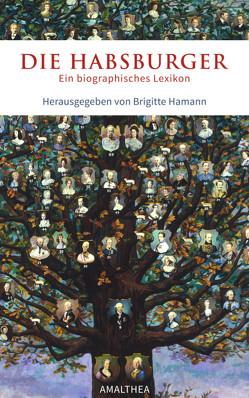 Die Habsburger von Hamann,  Brigitte, Hamann,  Georg