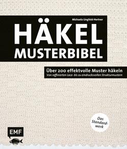 Die Häkelmusterbibel – Über 200 effektvolle Muster häkeln von Lingfeld-Hertner,  Michaela