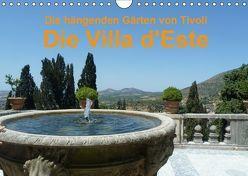 Die hängenden Gärten von Tivoli – Die Villa d'Este (Wandkalender 2019 DIN A4 quer) von Weimar,  Vincent