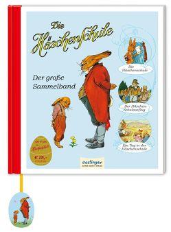 Die Häschenschule: Der große Sammelband von Heinrich,  Richard, Koch-Gotha,  Fritz, Mühlhaus,  Anne, Mühlhaus,  Rudolf, Sixtus,  Albert