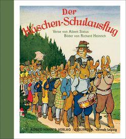 Die Häschenschule: Der Häschen-Schulausflug von Heinrich,  Richard, Sixtus,  Albert