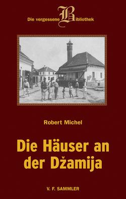 Die Häuser an der Dzamija von Michel,  Robert