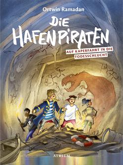 Die Hafenpiraten auf Kaperfahrt in die Todesschlucht (Bd.2) von Ramadan,  Ortwin, Schroeder,  Gerhard