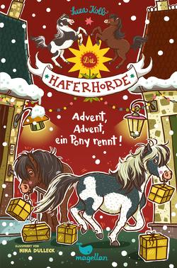 Die Haferhorde – Advent, Advent, ein Pony rennt! von Dulleck,  Nina, Kolb,  Suza