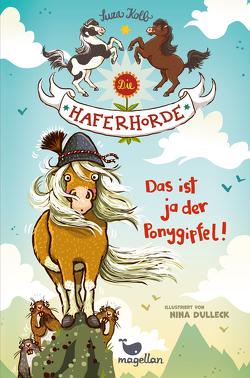 Die Haferhorde – Das ist ja der Ponygipfel! – Band 13 von Dulleck,  Nina, Kolb,  Suza