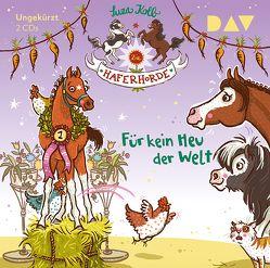 Die Haferhorde – Teil 10: Für kein Heu der Welt von Dietrich,  Bürger Lars, Dulleck,  Nina, Kolb,  Suza
