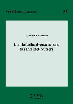 Die Haftpflichtversicherung des Internet-Nutzers von Stockmeier,  Hermann