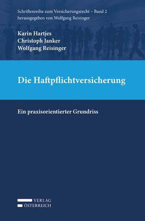 Die Haftpflichtversicherung von Hartjes,  Karin, Janker,  Christoph, Reisinger,  Wolfgang
