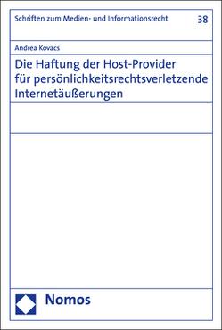 Die Haftung der Host-Provider für persönlichkeitsrechtsverletzende Internetäußerungen von Kovacs,  Andrea