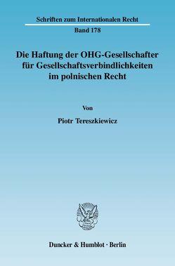 Die Haftung der OHG-Gesellschafter für Gesellschaftsverbindlichkeiten im polnischen Recht. von Tereszkiewicz,  Piotr