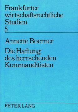 Die Haftung des herrschenden Kommanditisten von Boerner,  Annette