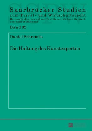 Die Haftung des Kunstexperten von Schrembs,  Daniel