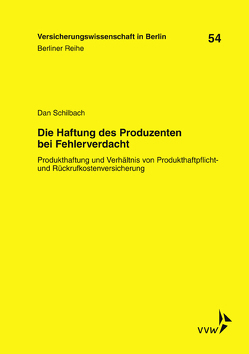 Die Haftung des Produzenten bei Fehlerverdacht von Armbrüster,  Christian, Baumann,  Horst, Gründl,  Helmut, Schilbach,  Dan, Schirmer,  Helmut, Zschockelt,  Wolfgang