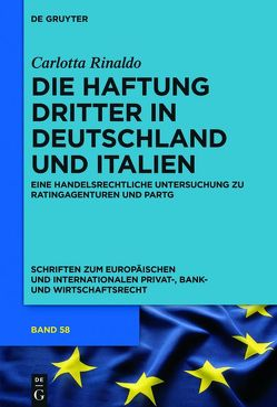 Die Haftung Dritter in Deutschland und Italien von Rinaldo,  Carlotta