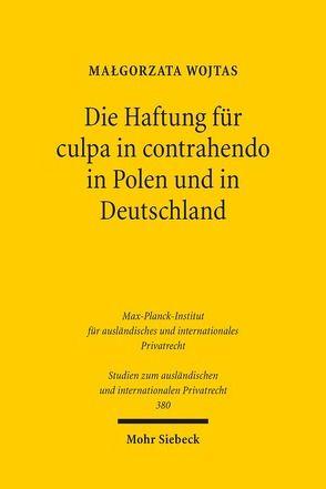 Die Haftung für culpa in contrahendo in Polen und in Deutschland von Wojtas,  Malgorzata