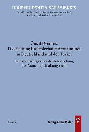 Die Haftung für fehlerhafte Arzneimittel in Deutschland und der Türkei von Dönmez,  Ünsal
