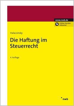 Die Haftung im Steuerrecht von Halaczinsky,  Raymond