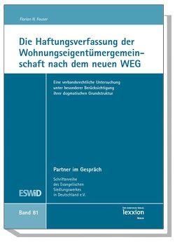 Die Haftungsverfassung der Wohnungseigentümergemeinschaft nach dem neuen WEG von Fauser,  Florian N