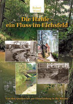 Die Hahle – ein Fluss im Eichsfeld von Wand,  Robert