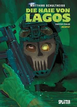 Die Haie von Lagos. Band 6 von Schultheiss,  Matthias