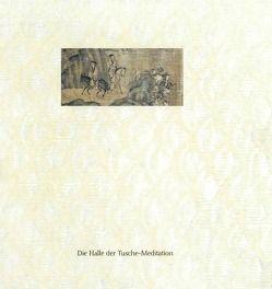 Die Halle der Tusche-Meditation von Koechert,  C., Schirmer,  Thorsten